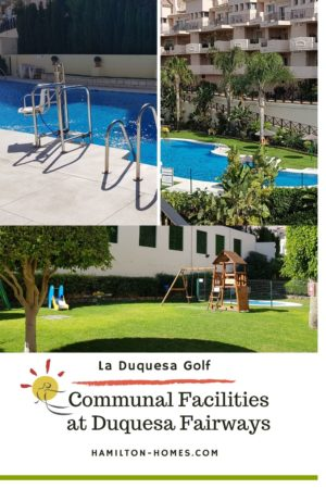 Community Facilities in Duquesa Fairways